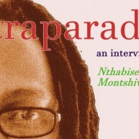 Intraparadox: Interview with Nthabiseng Rachel Montshiwa